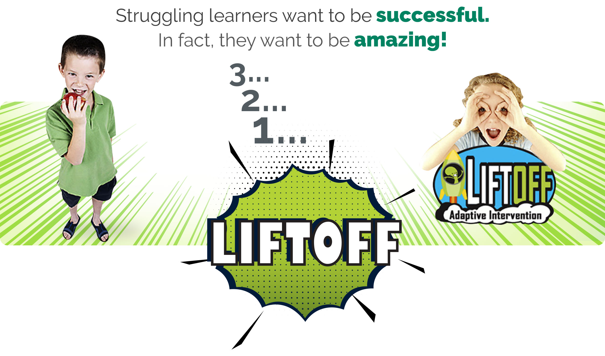 Liftoff Adaptive Intervention for At-Risk Students